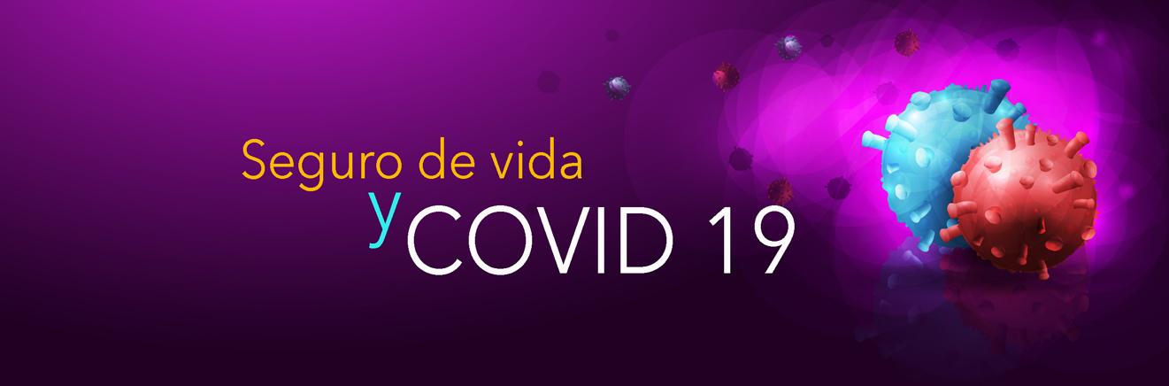 Seguro de Vida y Covid19